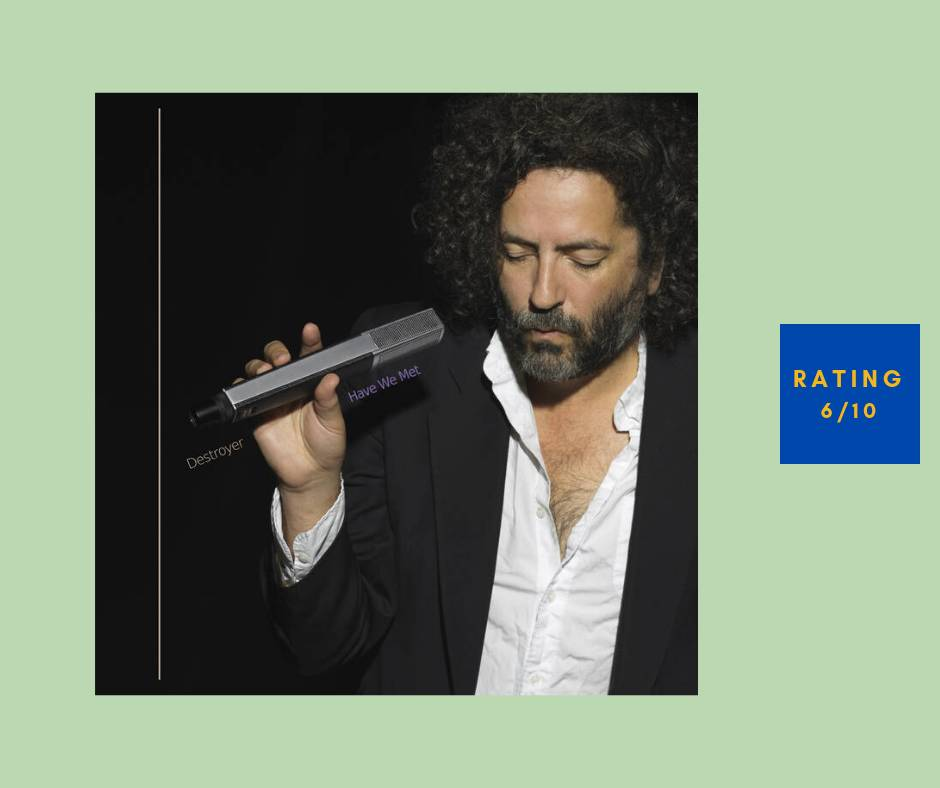 Destroyer Have We Met review