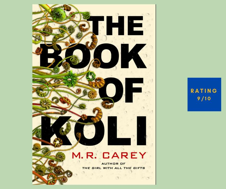 M. R. Carey The Book of Koli review