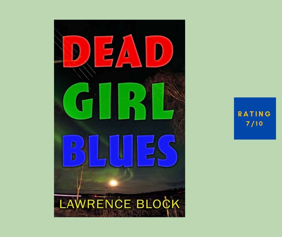 Lawrence Block Dead Girl Blues review