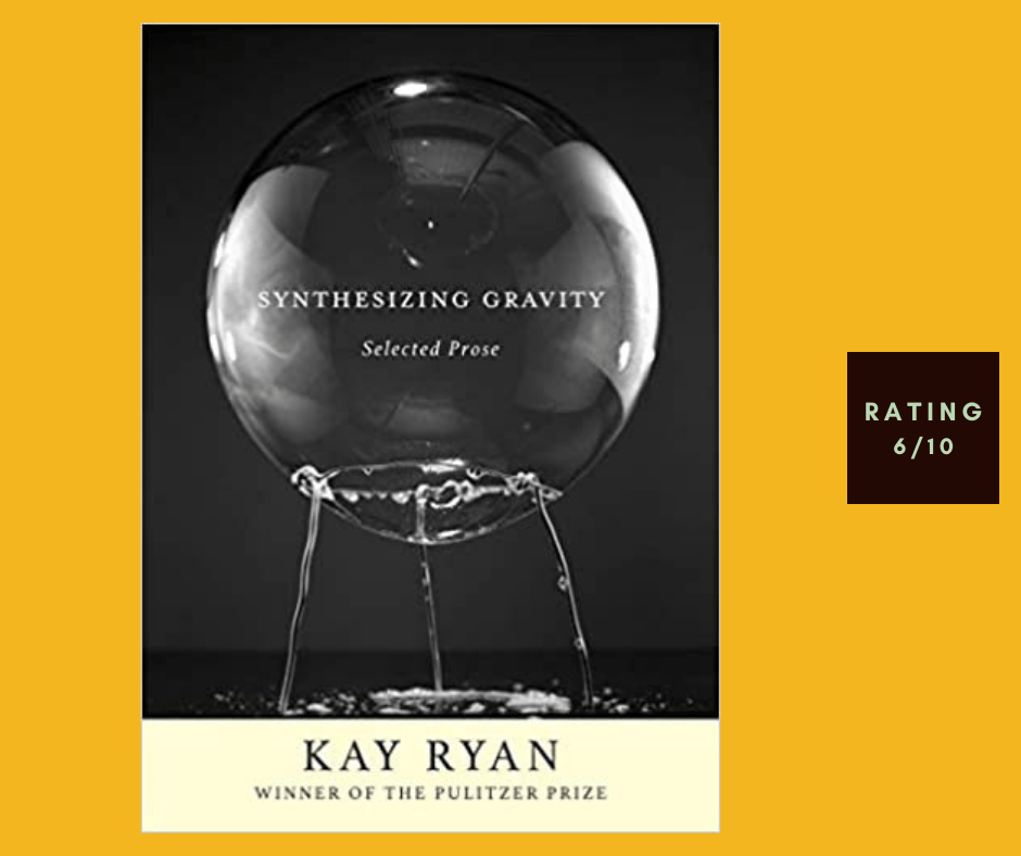 Kay Ryan Synthesizing Gravity review
