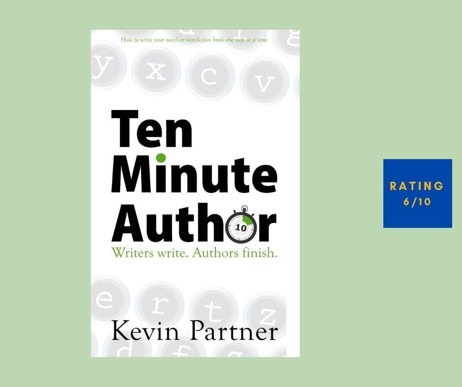 Kevin Partner Ten Minute Author review