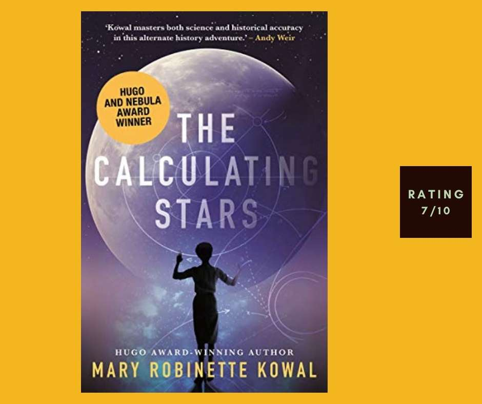 Mary Robinette Kowal The Calculating Stars review
