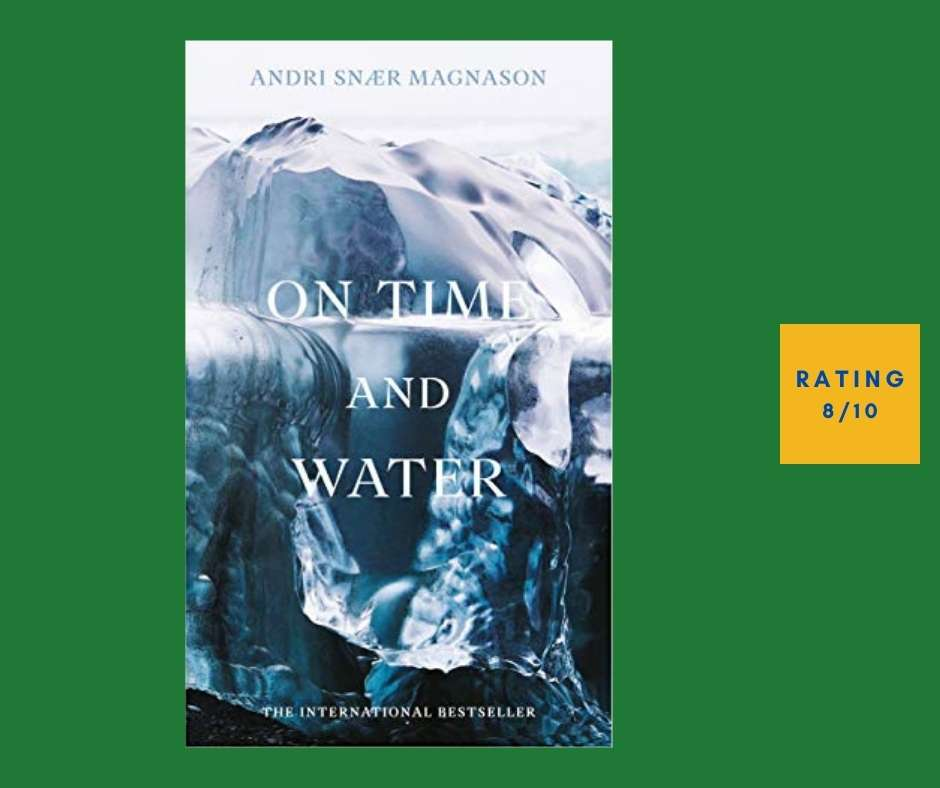 Andri Snaer Magnason On Time and Water review