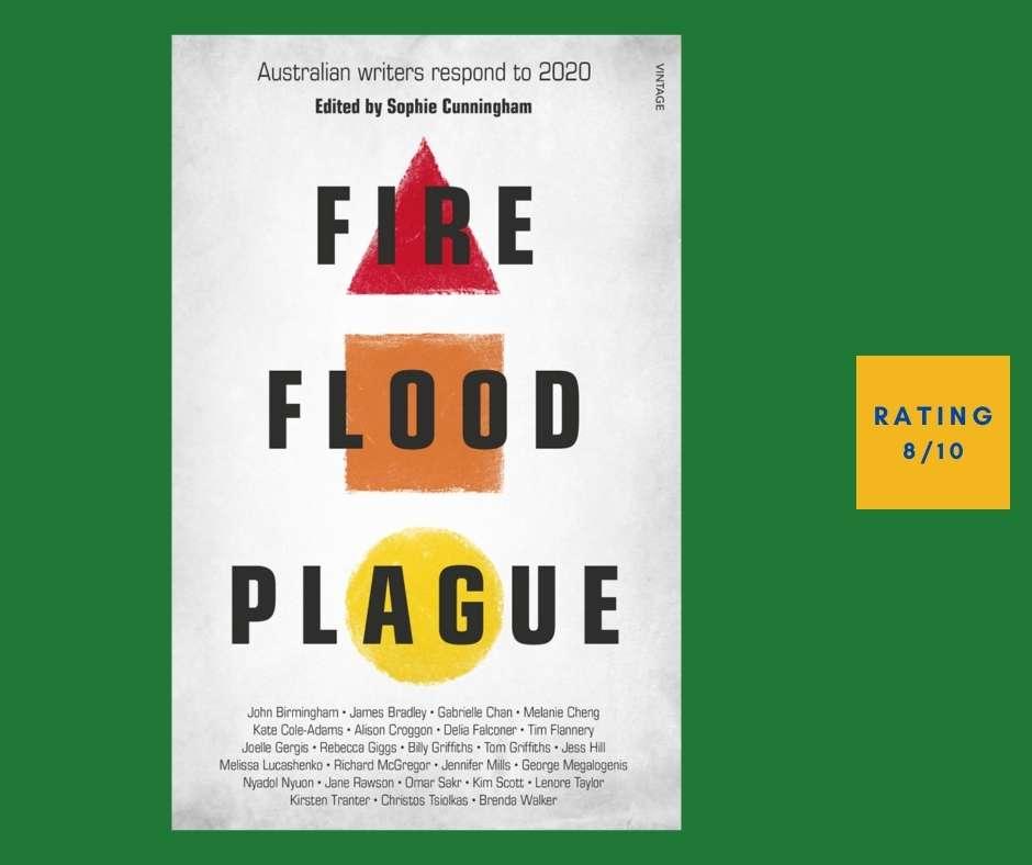 Sophie Cunningham Fire Flood Plague review