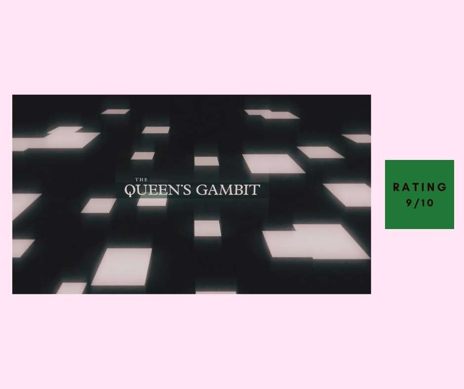 The Queen's Gambit review