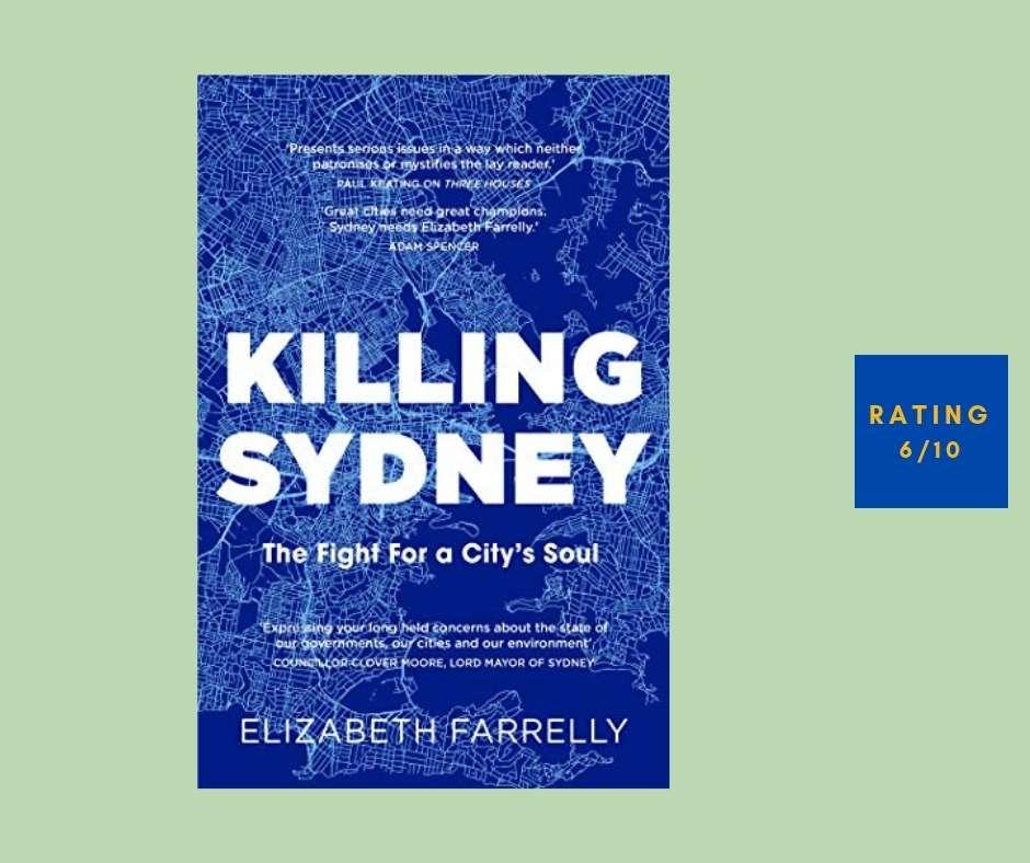 Elizabeth Farrelly Killing Sydney review