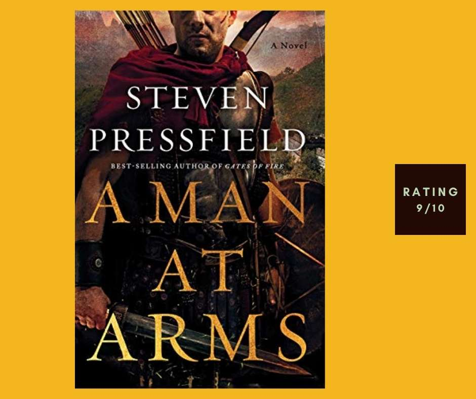 Steven Pressfield A Man at Arms review