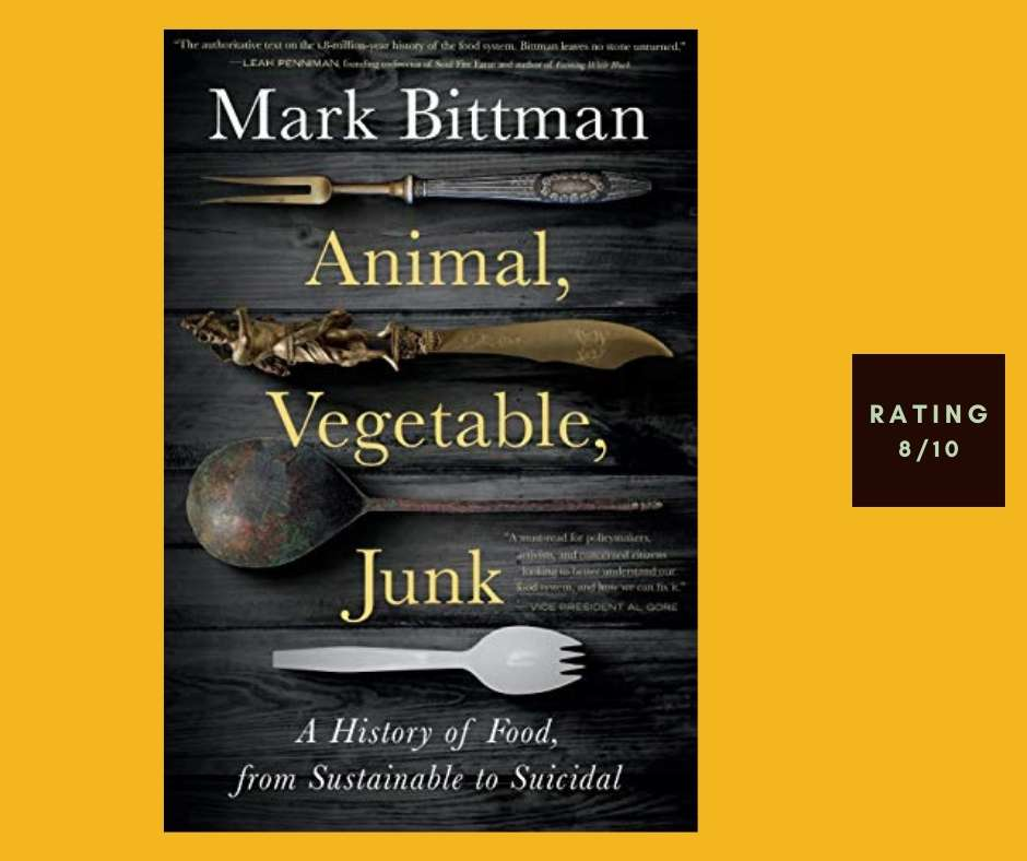 Mark Bittman Animal Vegetable Junk review