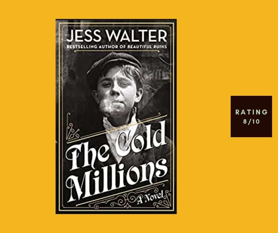 Jess Walter The Cold Millions review
