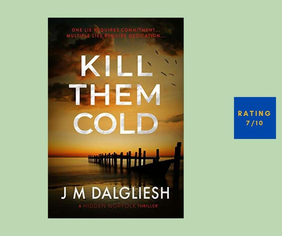 J M Dalgliesh Kill Them Cold review