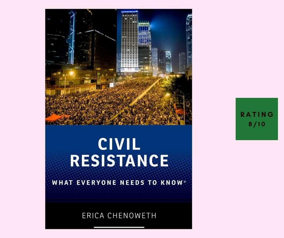 Erica Chernoweth Civil Resistance review
