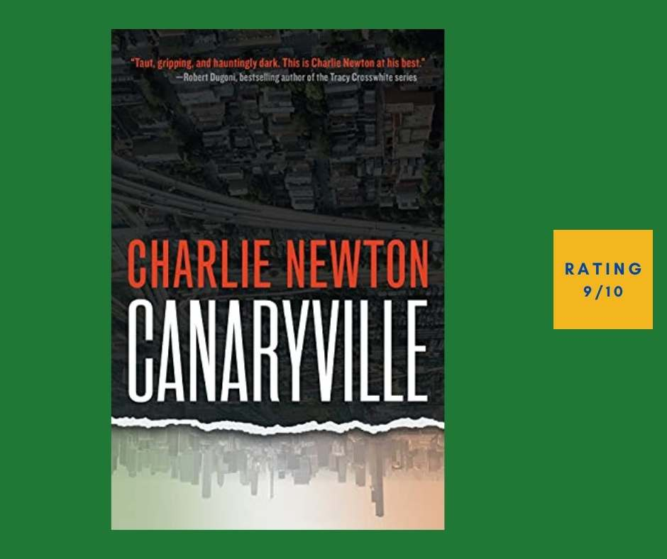 Charlie Newton Canaryville review