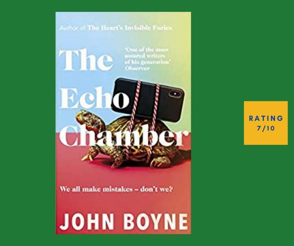 John Boyne The Echo Chamber review