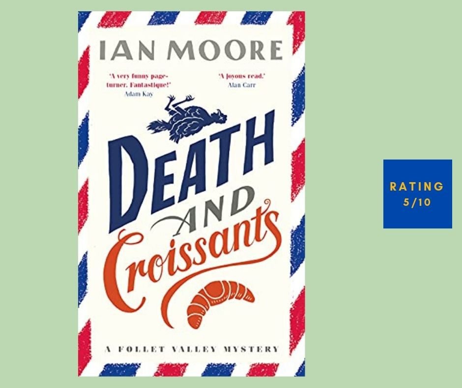 Ian Moore Death and Croissants review