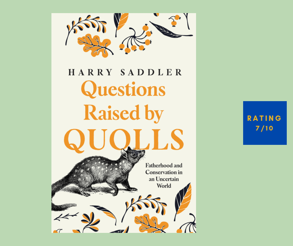 Harry Saddler Questions Raised by Quolls review