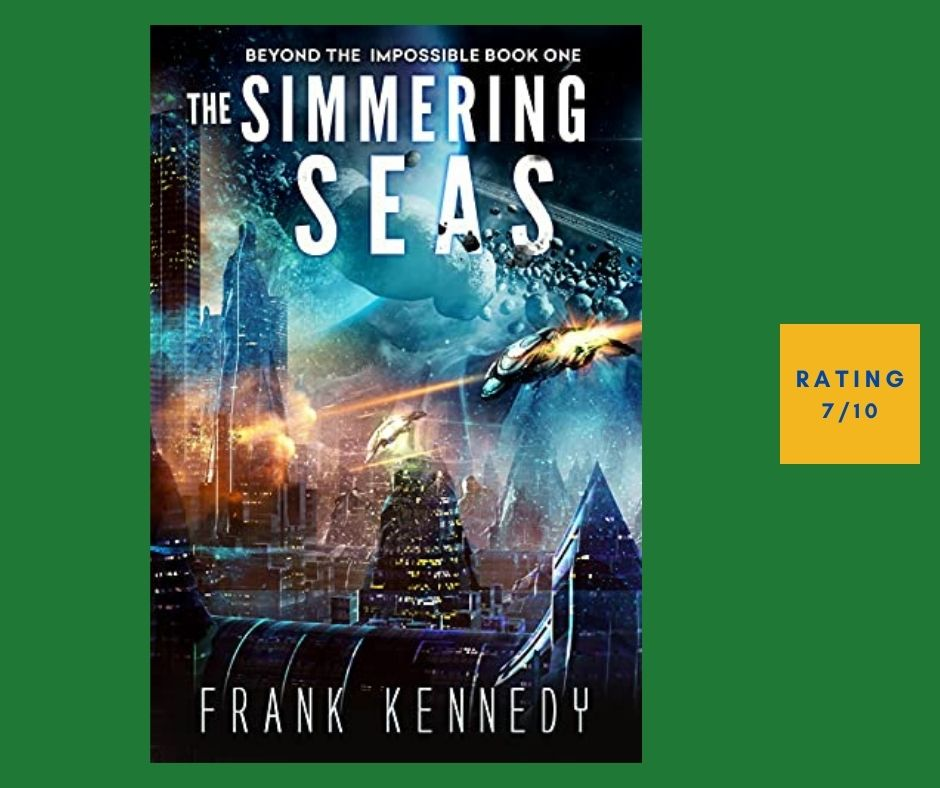 Frank Kennedy The Simmering Seas review