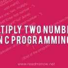 multiply two numbers in c