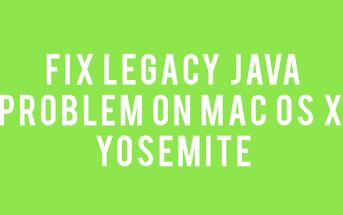 fix legacy java problem mac os x yosemite