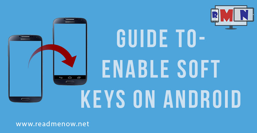 How to Enable Soft Keys on Android - ReadMeNow