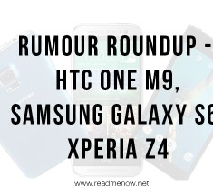 Flagship Roundup – One M9, Galaxy S6, Z4
