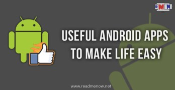 Useful Android Apps To Make Life Easy
