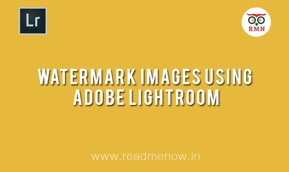 Watermark Images using Adobe Lightroom