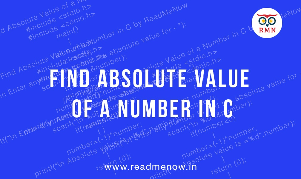 Find absolute value of a number in C
