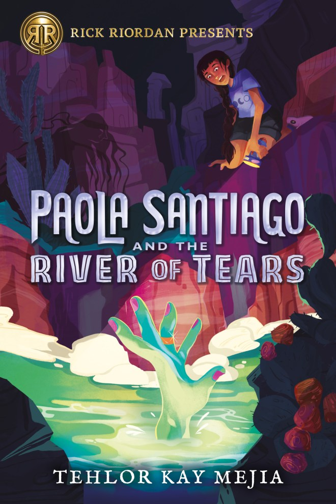 Paola Santiago and the River of Tears | Read Riordan