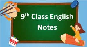 9th class English notes