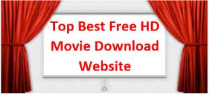 Top 30 Best Free Movie Download Sites in 2021