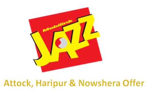 Jazz Attock, Haripur & Nowshera Offer
