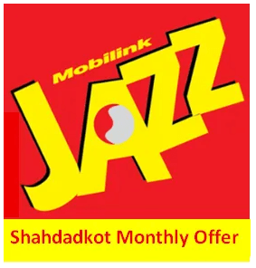Jazz Shahdadkot Super Monthly Offer
