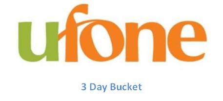 Ufone 3 Day Bucket