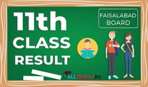 BISE Faisalabad 11th Class Result