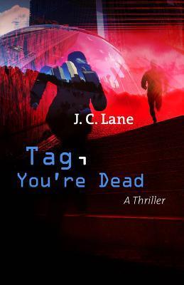 Tag You're Dead - JC Lane