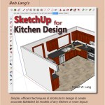 "Bob Lang's ""SketchUp For Kitchen Design"""