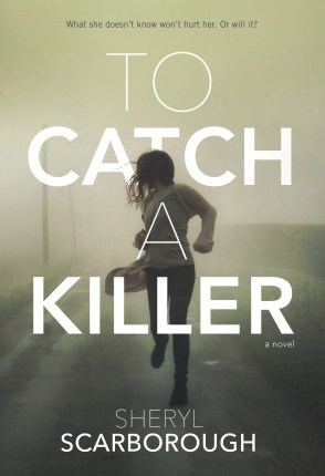 To Catch a Killer by Sheryl Scarborough Book Release Blitz + Giveaway!