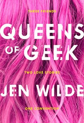 Book Review: Queens of Geek by Jen Wilde!