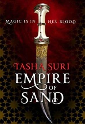 Mini Book Review: Empire of Sand by Tasha Suri!