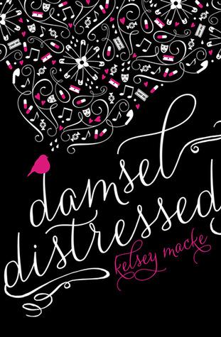 Book Review: Damsel Distressed by Kelsey Macke