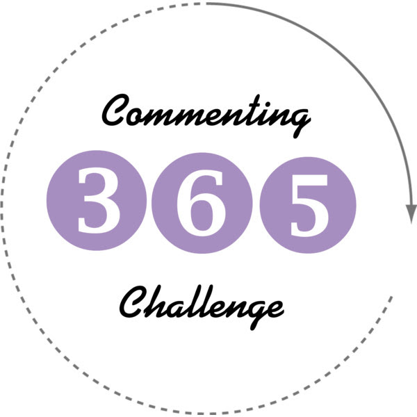 The 365 Commenting Challenge: 2018 Edition!!!