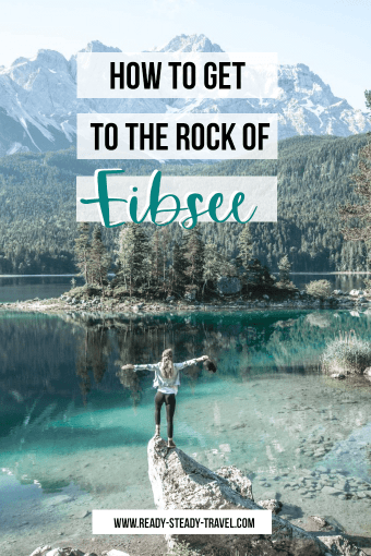 How to get to the famous rock of Eibsee