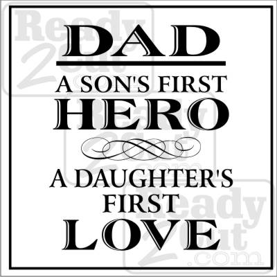 Dad A Sons First Hero A Daughters First Love Art Vector
