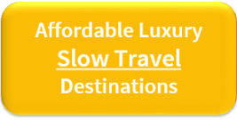 Affordable Luxury Slow Travel