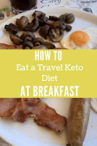 how to eat breakfast on a travel keto diet