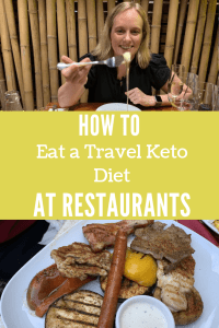 How to eat a travel keto diet at restaurants