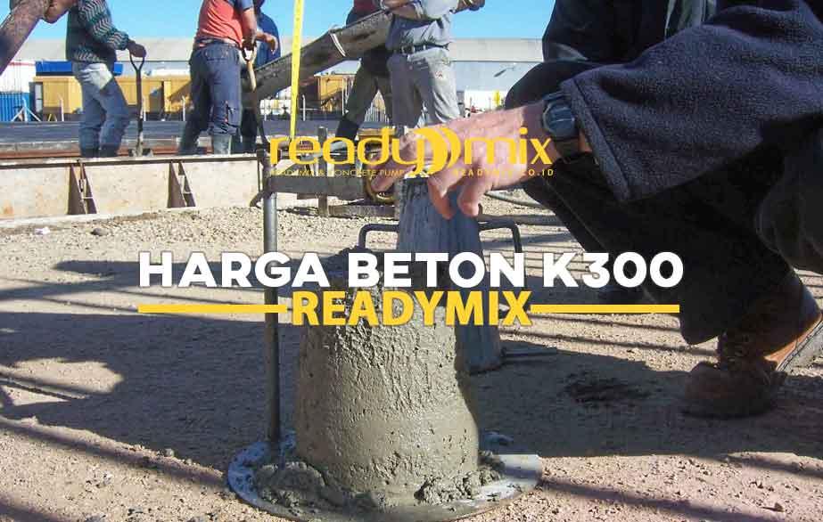 Harga Beton K300