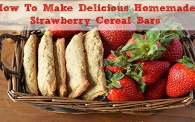 How To Make Delicious Homemade Strawberry Cereal Bars