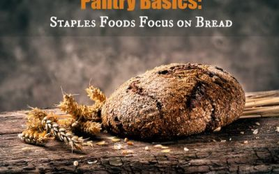 Pantry Basics: Staple Foods Focus on Bread