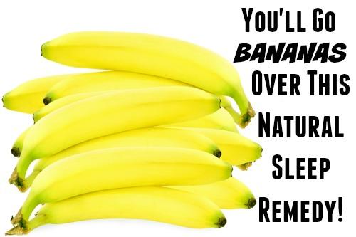 You'll Go Bananas Over This Natural Sleep Remedy!